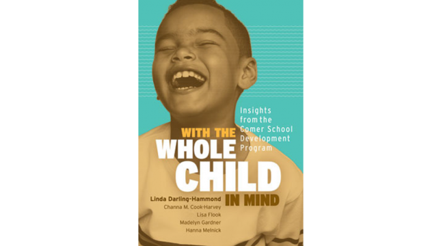 Book cover: With the Whole Child in Mind: Insights from the Comer School Development Program