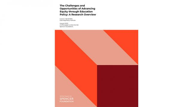 The Challenges and Opportunities of Advancing Equity through Education Policy by Laura E. Hernández