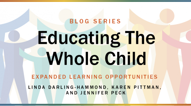 Educating the Whole Child blog series: Expanding Learning Opportunities